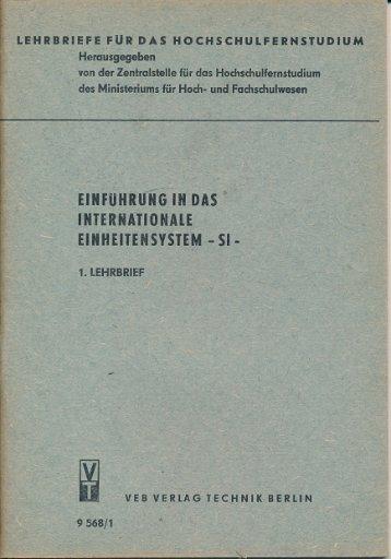 Einführung in das internationale Einheitensystem – SI -  1. Lehrbrief  DDR-Lehrmaterial