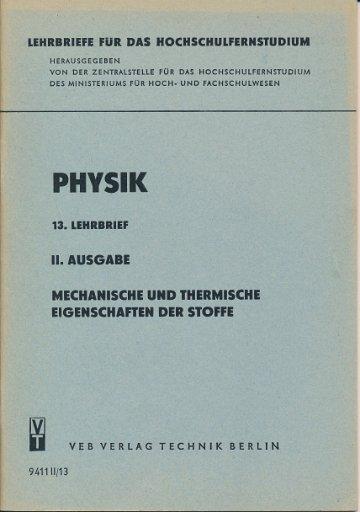 Mechanische und thermische Eigenschaften der Stoffe  13. Lehrbrief Physik  DDR-Lehrmaterial