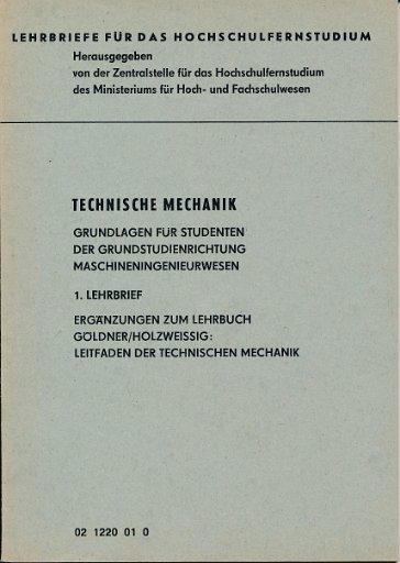Technische Mechanik – Grundlagen für Studenten der Grundstudienrichtung Maschineningenieurwesen  1. Lehrbrief  DDR-Lehrmaterial