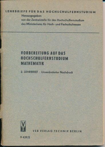 Vorbereitung auf das Hochschulfernstudium Mathematik  2. Lehrbrief  DDR-Lehrmaterial
