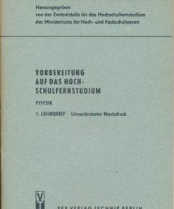 Vorbereitung auf das Hochschulfernstudium Physik  1. Lehrbrief   DDR-Lehrmaterial