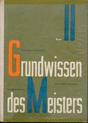 Grundwissen des Meisters  Band 2  DDR-Fachbuch