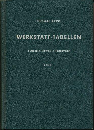 Werkstatt-Tabellen für die Metallindustrie  Band 1  DDR-Fachbuch