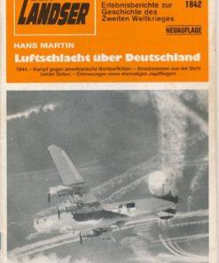 Luftschlacht über Deutschland, Der Landser – Erlebnisberichte zur Geschichte des Zweiten Weltkrieges
