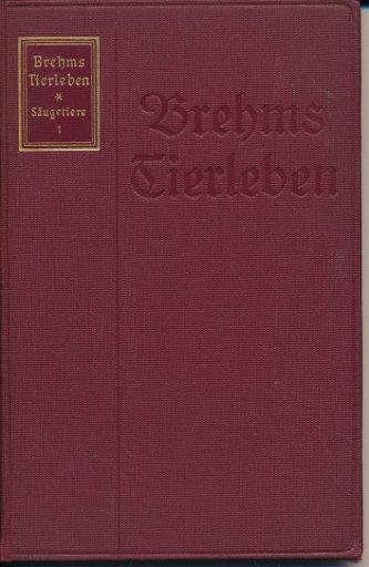Brehms Tierleben 3. und 5.Band