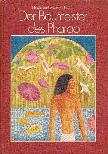 Der Baumeister des Pharao