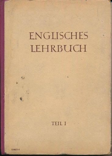 Englisches Lehrbuch  Teil 1  DDR-Lehrbuch