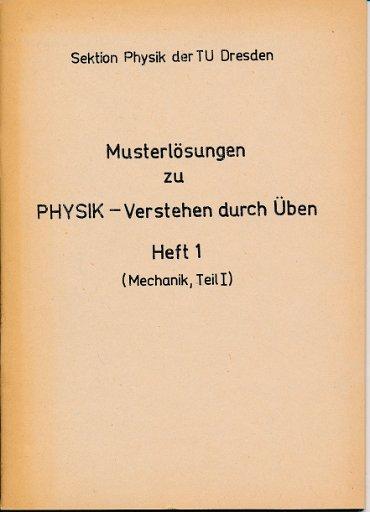 Musterlösungen zu Physik – Verstehen durch Üben  Heft 1  DDR-Lehrmaterial