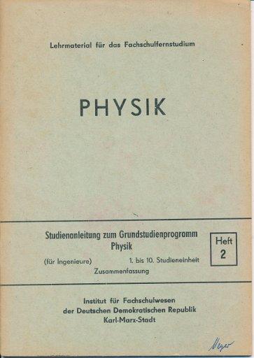 Studienanleitung zum Grundstudienprogramm Physik  DDR-Lehrmaterial für das Fachschulfernstudium
