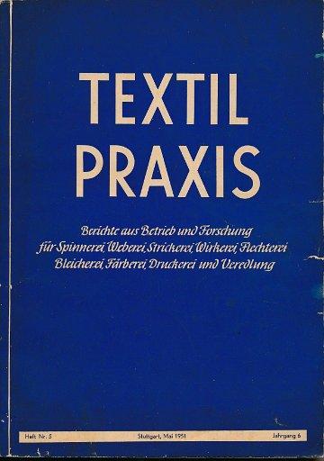 Textil-Praxis  Heft Nr.5/1951 Jahrgang 6