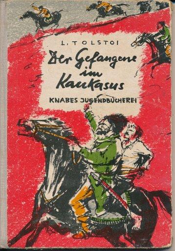 Der Gefangene im Kaukasus
