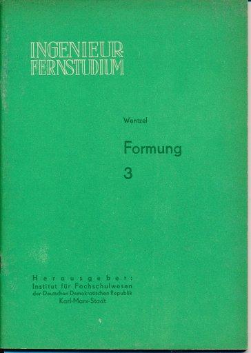 Formung  Heft 1 bis 4/1964  DDR-Lehrwerk für das Ingenieur-Fernstudium