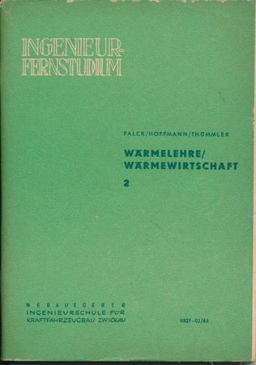 Wärmelehre/Wärmewirtschaft  Heft 2/1963  DDR-Lehrbrief für das Ingenieur-Fernstudium