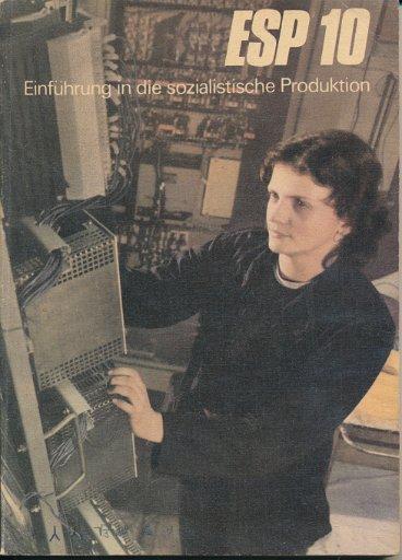 Einführung in die sozialistische Produktion  Klasse 10  DDR-Lehrbuch