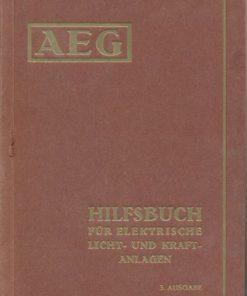 AEG Hilfsbuch für elektrische Licht- und Kraftanlagen