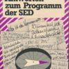 Fragen und Antworten zum Programm der SED