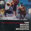 Von Mexiko bis zur Mosquitia