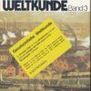 Geschichtliche Weltkunde Band 3  Lehrbuch
