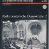 Informationen zur politischen Bildung – Parlamentarische Demokratie 2