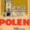 Polen – Kleiner Touristenführer durch Südpolen und Szczecin