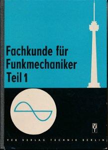 Fachkunde für Funkmechaniker  Teil 1  DDR-Lehrbuch