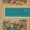Reich und stark ist unsere Republik  Lesebuch Klasse 4 DDR-Lehrbuch