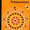 Vom Wasserstoff bis zu den Transuranen