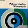 Polytechnisches Wörterbuch Deutsch-Englisch  DDR-Buch