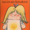 Bald bin ich ein Schulkind  DDR-Schulvorbereitungsbuch