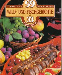 99 Wild- und Fischgerichte
