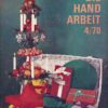 Die Handarbeit    4/1970  DDR-Zeitschrift
