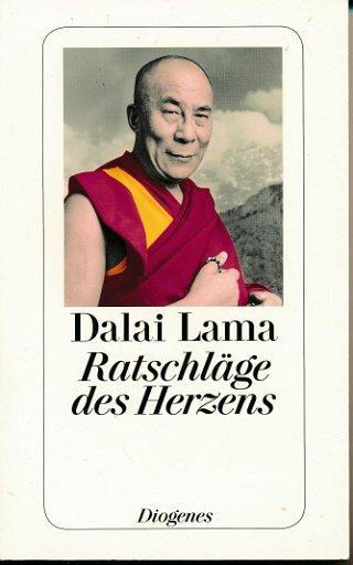 Dalai Lama – Ratschläge des Herzens