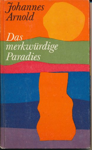Das merkwürdige Paradies  DDR-Buch
