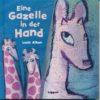 Eine Gazelle in der Hand
