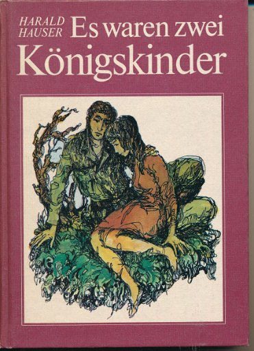 Es waren zwei Königskinder  DDR-Buch