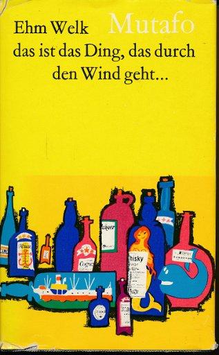 Mutafo – Das ist das Ding, das durch den Wind geht  DDR-Buch