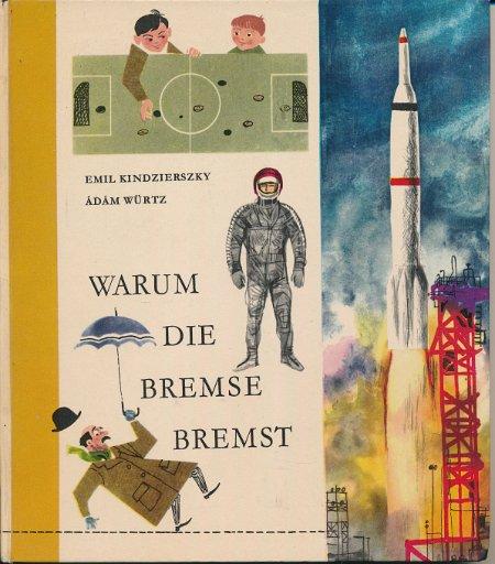 Warum die Bremse bremst  DDR-Buch