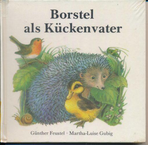 Borstel als Kückenvater  DDR-Buch