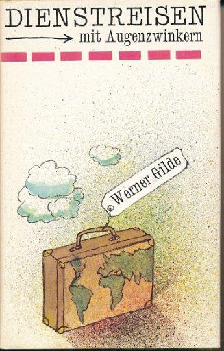 Dienstreisen mit Augenzwinkern  DDR-Buch
