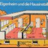 Ihr Eigenheim und die Hausinstallation  DDR-Buch