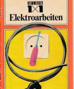 1 x 1 der Elektroarbeiten  DDR-Heft