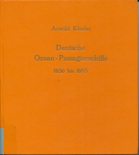 Deutsche Ozean-Passagierschiffe 1850-1895  DDR-Buch
