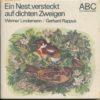 Ein Nest versteckt auf dichten Zweigen  DDR-Buch