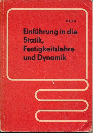 Einführung in die Statik, Festigkeitslehre und Dynamik  DDR-Lehrbuch