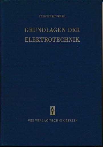 Grundlagen der Elektrotechnik Band 1  DDR-Lehrbuch