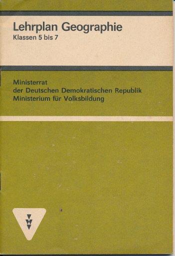 Lehrplan Geographie Klasse 5-7  DDR-Lehrermaterial