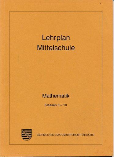 Lehrplan Mittelschule Mathematik Klasse 5-10