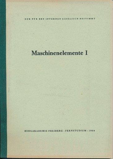 Maschinenelemente I, II, IV und V  DDR-Fernstudium