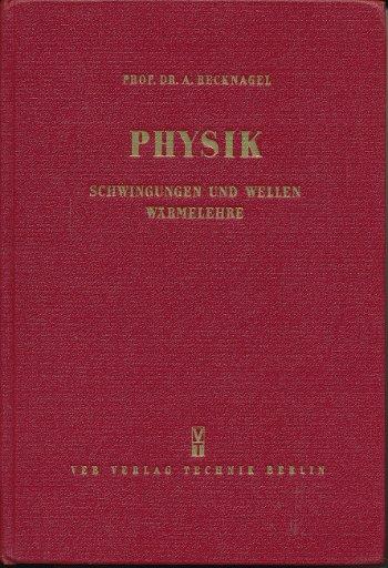 Physik – Schwingungen und Wellen, Wärmelehre  DDR-Hochschullehrbuch