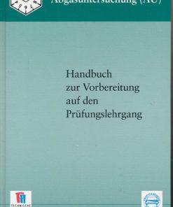 Abgasuntersuchung – Handbuch zur Vorbereitung auf den Prüfungslehrgang